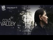 Cold Valley Trailer Investigation Discovery
