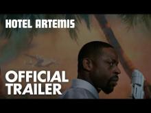Hotel Artemis   Official Trailer [HD]   Global Road Entertainment