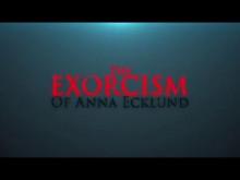 The Exorcism of Anna Ecklund (2016) Movie Trailer