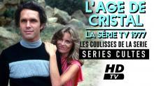 """Les coulisses de création de la série TV """"L'Age de cristal»"""