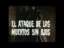 Return of the evil dead Trailer (El ataque de los muertos sin ojos)