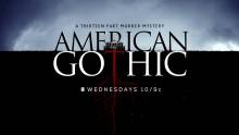 American Gothic - 2016 San Diego Comic-Con Sizzle Reel 2