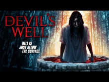 THE DEVILS WELL - Official Trailer