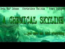 A Chemical Skyline - Trailer
