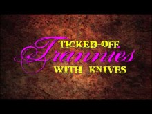 Ticked-Off Trannies With Knives - movie trailer