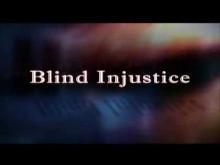 Blind Injustice Trailer