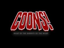 Coons! Night of the Bandits of the Night - Official Trailer