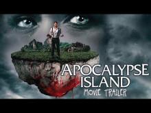 Apocalypse Island Trailer