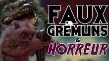 Faux Gremlins & Cinéma d'horreur !