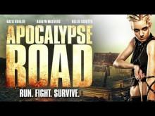 APOCALYPSE ROAD - Official Trailer