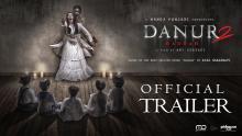 DANUR 2: MADDAH - Official Trailer