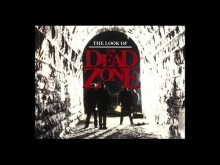"""Le style de """"Dead Zone"""""""