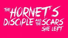 """""""The Hornets Disciple and the Scars She Left"""" - Censored Trailer"""