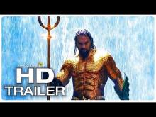 AQUAMAN Official Trailer #2 (NEW 2018) Jason Momoa Superhero Movie HD