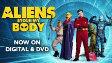Aliens Stole My Body   Trailer   Now on Digital & DVD