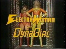 Electra Woman and Dyna Girl - Show Opening