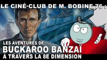 Les Aventures de Buckaroo Banzaï à travers la 8e dimension par M. Bobine