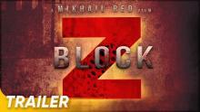 Block Z Trailer | 'Block Z' | Mikhail Red