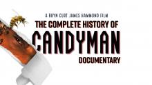 The Complete History of Candyman Official Trailer [HD] | A Bryn Hammond Documentary
