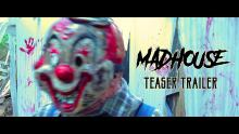 Madhouse - Teaser Trailer