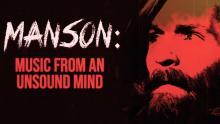 'Manson: Music From an Unsound Mind' Trailer