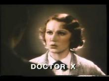 Doctor X Trailer 1932