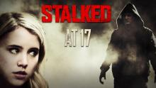 Stalked at 17 Trailer