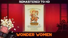 """Wonder Women"" (1973) HD remastered"