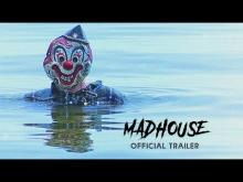 Madhouse - Official Trailer (HD)