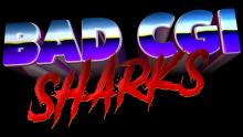 Bad CGI Sharks - Official Trailer