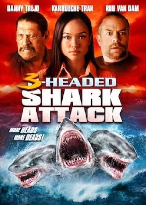 L'attaque du requin à trois têtes