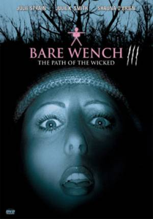The Bare Wench Project 3