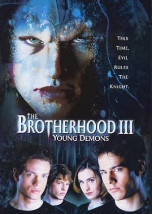 The Brotherhood 3: Ensorcelés