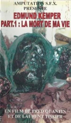 Recherche la VHS ou des infos sur Edmund Kemper Part.1 : La Mort de ma Vie