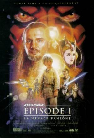 Star Wars : Episode 1 - La Menace Fantôme