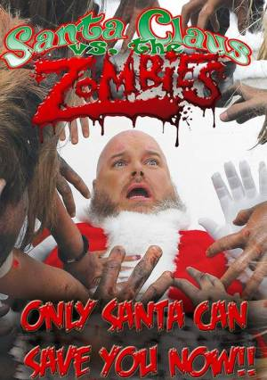 Santa Claus Vs. the Zombies