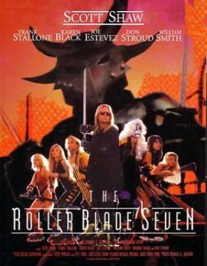 The Roller Blade Seven
