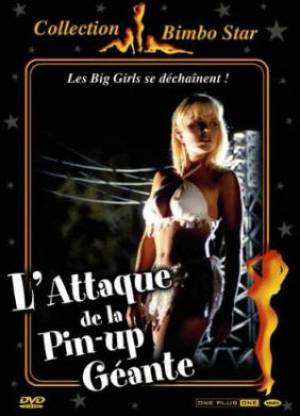 L'Attaque De La Pin'Up Géante
