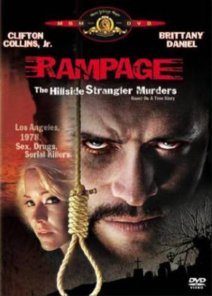 Rampage - The Hillside strangler murders
