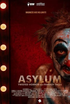 Asylum : Twisted Horror and Fantasy Tales
