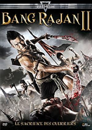 Bang Rajan 2 - Le sacrifice des guerriers