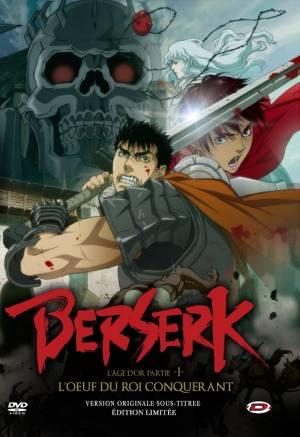 Berserk - L'âge d'or Partie 1 : L'Oeuf du Roi Conquérant