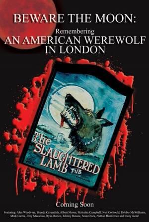 Beware the Moon: Remembering 'An American Werewolf in London'