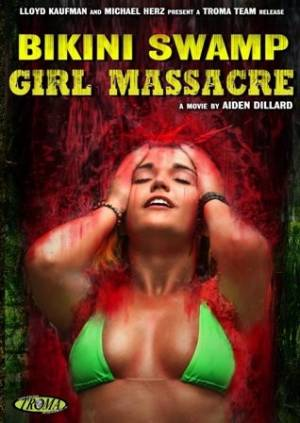 Bikini Swamp Girl Massacre