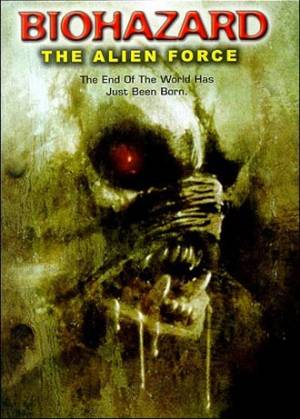 Biohazard : The Alien Force