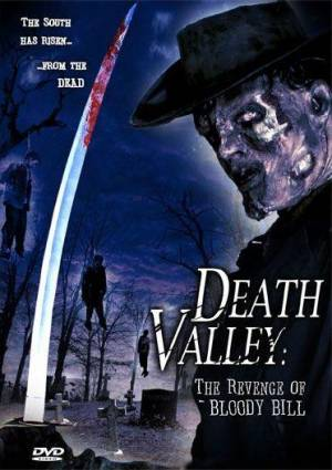 Death Valley: The Revenge of Bloody Bill