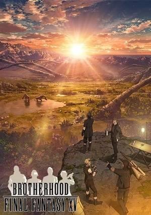 Brotherhood : Final Fantasy XV
