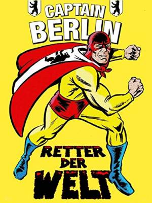 Captain Berlin Saves the World