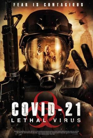 COVID-21 : Lethal Virus