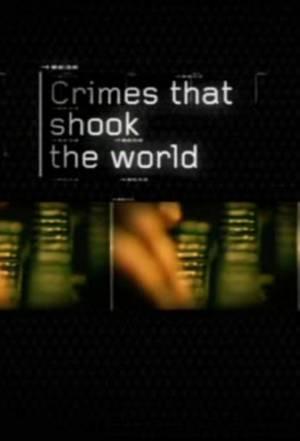 Ces Crimes Qui Ont Choqué le Monde